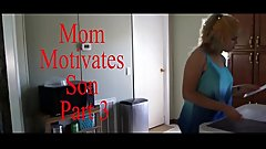 Mom Motivates Son part 3