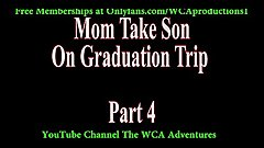 Mom Takes Son On Graduation Trip Part 4